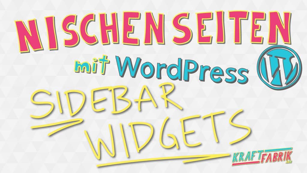 Sidebar Widgets einsetzen. Nischenseiten mit WordPress